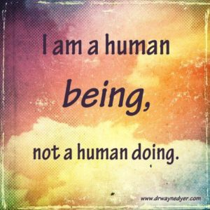 human being not a human doing